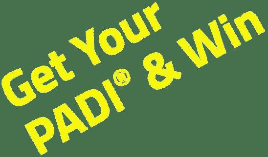 Get Your PADI® & Win