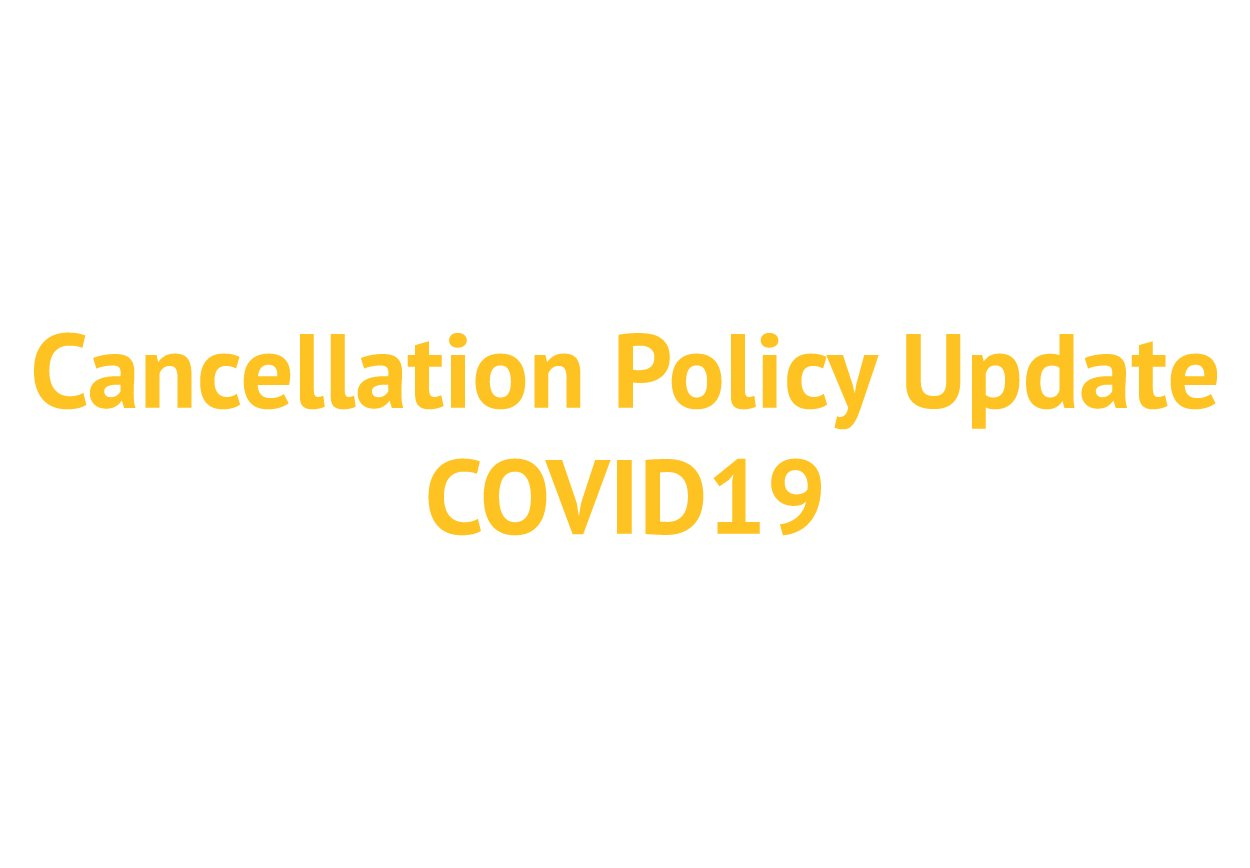 Cancellation Policy Update Covid19